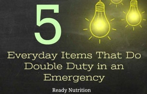 Creative Prepping: 5 Everyday Items That Do Double Duty in an Emergency