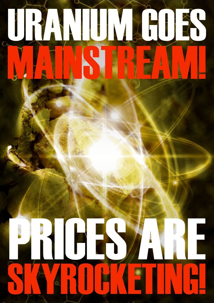 Future Money Trends - Uranium Goes Mainstream - Prices are Skyrocketing
