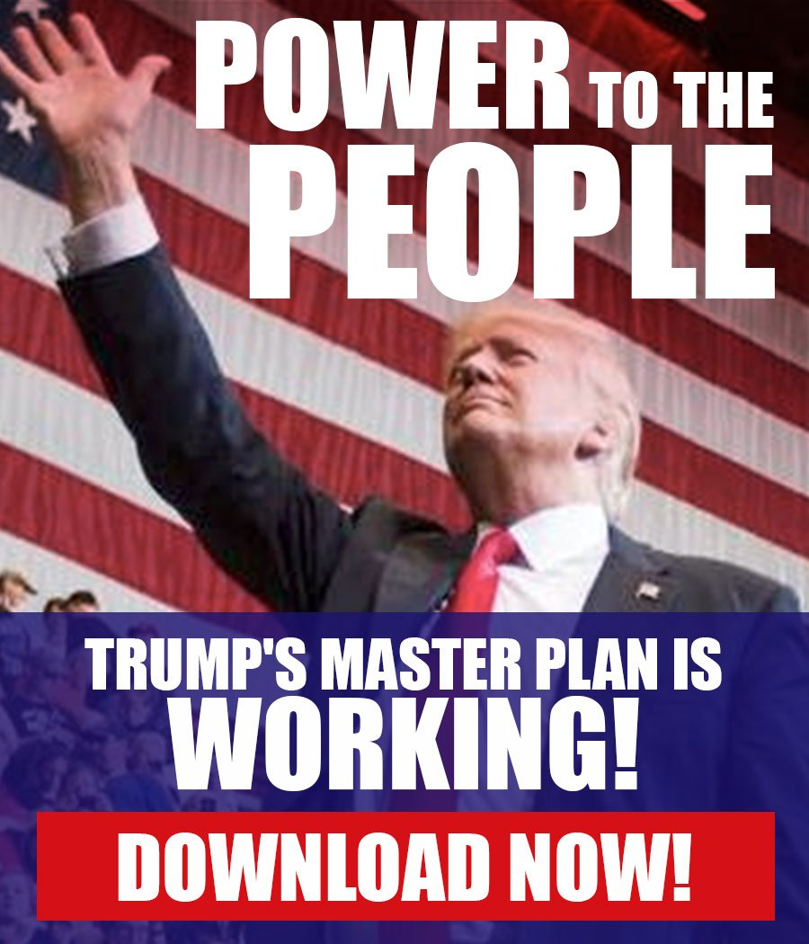 Power to the People - Trump's Master Plan is Working!